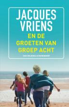 Jacques Vriens , En de groeten van groep acht