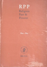 Eberhard Jüngel Hans Dieter Betz  Don Browning  Bernd Janowski, Religion Past and Present Volume 9 Nat-Pes