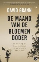 David Grann , De maand van de bloemendoder