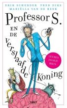 Mariëlla van de Beek Erik Scherder  Fred Diks, Professor S. en de verslaafde koning