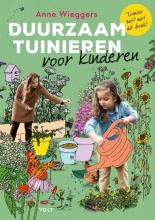 Anne Wieggers , Duurzaam tuinieren voor kinderen