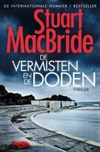 Stuart  MacBride De vermisten en de doden reeks Logan McRae