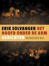 Erik  Solvanger Het hoofd onder de arm