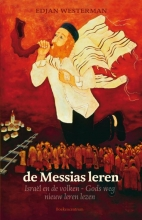 Edjan Westerman , De Messias leren