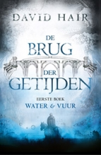 David Hair , Water & Vuur