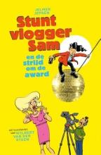 Wilbert van der Steen Jelmer Jepsen, Stuntvlogger Sam en de strijd om de award