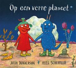 Julia Donaldson , Op een verre planeet