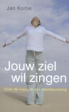 Jan  Kortie Jouw ziel wil zingen