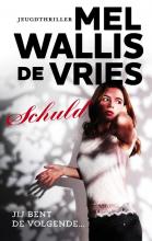 Mel Wallis de Vries , Schuld