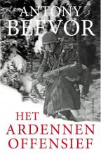 Antony  Beevor Het Ardennenoffensief