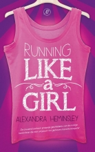 Alexandra  Heminsley Running like a girl