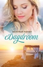 Deborah Raney , Dagdroom
