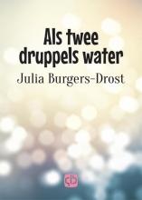 Julia  Burgers-Drost Als twee druppels water