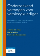 Marja Legius Anneke de Jong  Lieven De Maesschalck, Onderzoekend vermogen voor verpleegkundigen