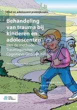 Esther Deblinger Judith A. Cohen  Anthony P. Mannarino, Behandeling van trauma bij kinderen en adolescenten