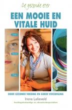 Irene Lelieveld , De gezonde eter: een mooie en vitale huid