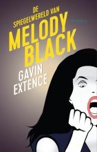 Gavin  Extence De Spiegelwereld van Melody Black