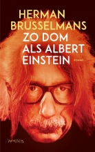 Herman  Brusselmans Zo dom als Albert Einstein