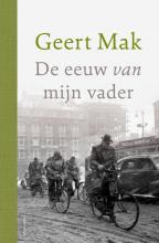 Geert Mak , De eeuw van mijn vader - jubileumeditie