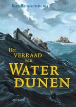 Rob Ruggenberg , Het verraad van Waterdunen
