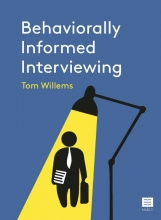 Tom Willems , Behaviorally Informed Interviewing