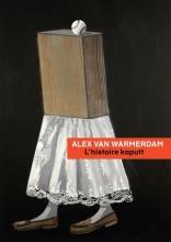 Alex van Warmerdam L` histoire kaputt
