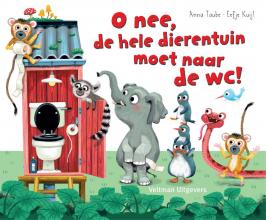 Anna Taube , Oh nee, de hele dierentuin moet naar de wc!