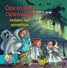 Marianne  Busser Opa en oma Oelewapper redden het spookhuis