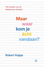 Robert Vuijsje , Maar waar kom je écht vandaan?