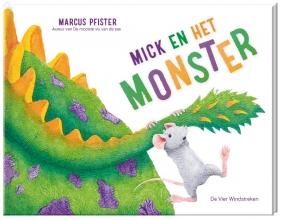 Marcus Pfister , Mick en het monster