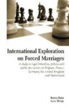 Emma  Ratia, Anne  Walter International Exploration on Forced Marriages