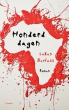 Lukas  Bärfuss Honderd dagen