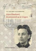 J.P. van der Laan-Boelens, Femke van der Laan Lieve Eberhard, in antwoord op je vragen