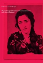 Rob Hornstra Arnold van Bruggen, De geheime geschiedenis van Khava Gaisanova en de Noord-Kaukasus