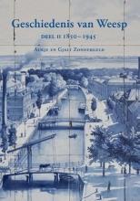 Aukje  Zondergeld, Gjalt  Zondergeld Geschiedenis van Weesp deel II 1850-1945