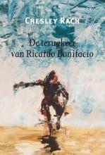 Chesley Rach , De terugkeer van Ricardo Bonifacia