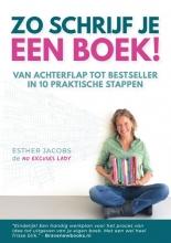 Esther Jacobs , Zo schrijf je een boek!