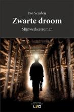 Ivo  Senden Zwarte droom