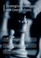 Geert Schaaij , Strategisch beleggen met Geert Schaaij
