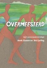 Henk  Claasen, Bert  Jurling Overmeesterd - Deel 3 van de tweede ALS-trilogie