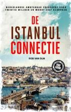 Rob van Olm , De Istanbul connectie