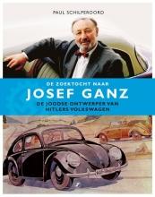 Paul Schilperoord , De zoektocht naar Josef Ganz