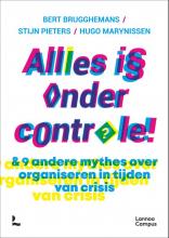 Hugo Marynissen Bert Brugghemans  Stijn Pieters, Alles is onder controle!