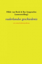 Hilde van Beek & Bas Jongenelen (samenstelling) , vaderlandse geschiedenis