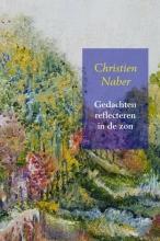 Christien Naber , Gedachten reflecteren in de zon