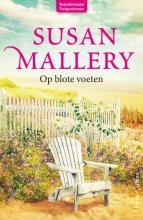 Susan  Mallery Op blote voeten
