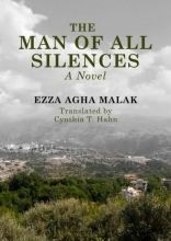 Ezza Agha Malak , The Man of All Silences