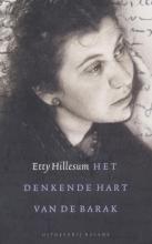Etty  Hillesum Het denkende hart van de barak