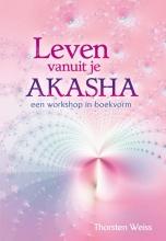 Thorsten Weiss , Leven vanuit je Akasha