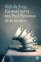 Rijk de Jong En weer zat er een Paul Newman in de keuken